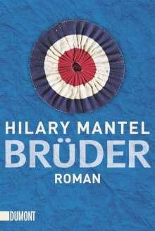Hilary Mantel: Brüder, Buch