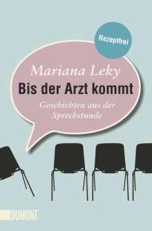Mariana Leky: Bis der Arzt kommt, Buch