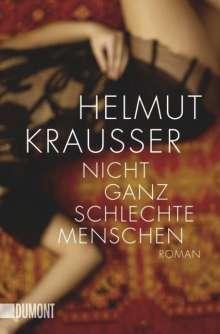 Helmut Krausser: Nicht ganz schlechte Menschen, Buch