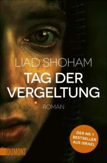 Liad Shoham: Tag der Vergeltung, Buch