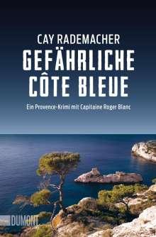 Cay Rademacher: Gefährliche Côte Bleue, Buch