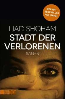 Liad Shoham: Stadt der Verlorenen, Buch