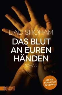 Liad Shoham: Das Blut an euren Händen, Buch