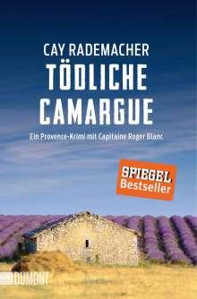 Cay Rademacher: Tödliche Camargue, Buch