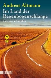 Andreas Altmann: Im Land der Regenbogenschlange, Buch