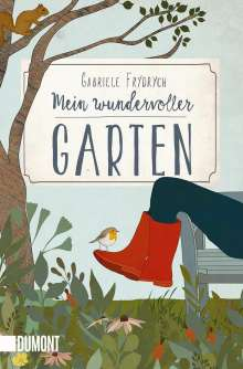 Gabriele Frydrych: Mein wundervoller Garten, Buch