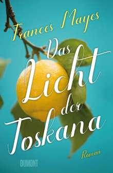 Frances Mayes: Das Licht der Toskana, Buch