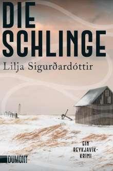 Lilja Sigurdardottir: Die Schlinge, Buch
