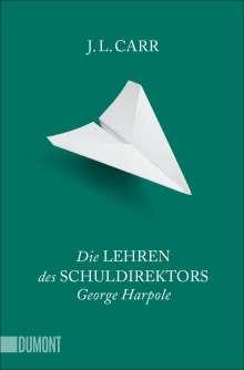 J. L. Carr: Die Lehren des Schuldirektors George Harpole, Buch