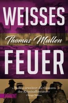 Thomas Mullen: Weißes Feuer (Darktown 2), Buch