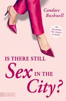 Candace Bushnell: Is there still Sex in the City?, Buch