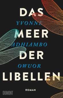 Yvonne Adhiambo Owuor: Das Meer der Libellen, Buch