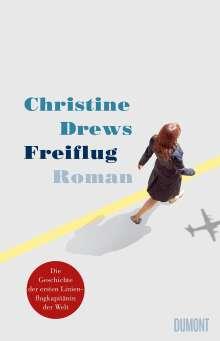 Christine Drews: Freiflug, Buch