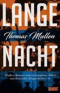 Thomas Mullen: Lange Nacht (Darktown 3), Buch