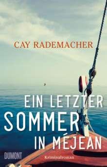 Cay Rademacher: Ein letzter Sommer in Méjean, Buch