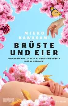 Mieko Kawakami: Brüste und Eier, Buch