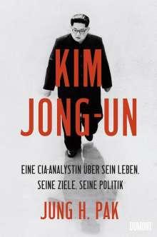 Jung H. Pak: Kim Jong-un, Buch