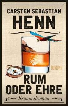Carsten Sebastian Henn: Rum oder Ehre, Buch