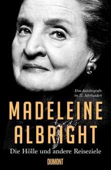 Madeleine Albright: Die Hölle und andere Reiseziele, Buch