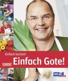 Helmut Gote: Einfach Gote! Einfach kochen!, Buch