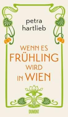 Petra Hartlieb: Wenn es Frühling wird in Wien, Buch