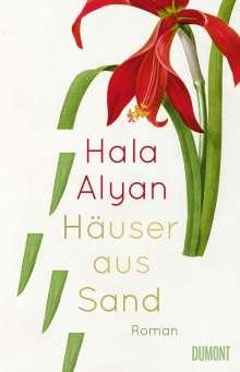 Hala Alyan: Häuser aus Sand, Buch