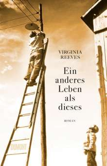 Virginia Reeves: Ein anderes Leben als dieses, Buch