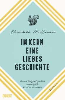 Elizabeth McKenzie: Im Kern eine Liebesgeschichte, Buch