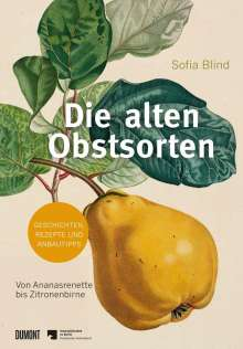Sofia Blind: Die alten Obstsorten, Buch