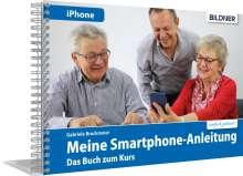 Gabriele Bruckmeier: Smartphonekurs für Senioren - Das Kursbuch für Apple iPhones, Buch