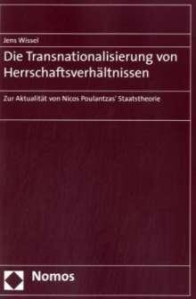 Jens Wissel: Die Transnationalisierung von Herrschaftsverhältnissen, Buch