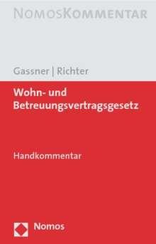 Christina Gassner: Wohn- und Betreuungsvertragsgesetz, Buch