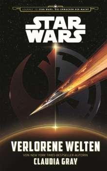 Claudia Gray: Star Wars: Verlorene Welten (Journey to Star Wars: Das Erwachen der Macht), Buch