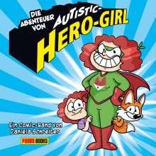 Daniela Schreiter: Die Abenteuer von Autistic Hero-Girl, Buch