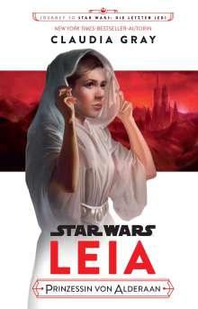 Claudia Gray: Star Wars: Leia, Buch