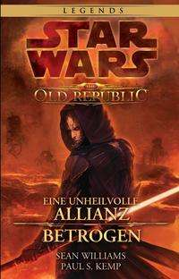 Sean Williams: Star Wars: The Old Republic Sammelband, Buch