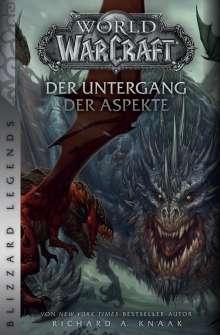 Richard A. Knaak: World of Warcraft: Der Untergang der Aspekte, Buch