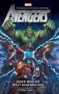 Dan Abnett: Avengers: Jeder will die Welt beherrschen (Roman), Buch
