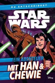 Cavan Scott: Star Wars: Du entscheidest: Ein Abenteuer mit Han & Chewie, Buch