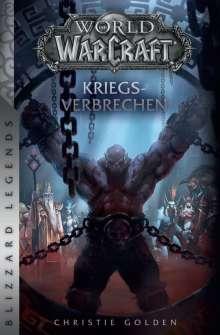 Christie Golden: World of Warcraft: Kriegsverbrechen, Buch