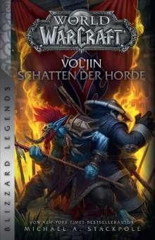 Michael A. Stackpole: World of Warcraft: Vol'jin - Schatten der Horde, Buch