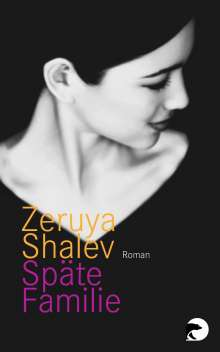 Zeruya Shalev: Späte Familie, Buch