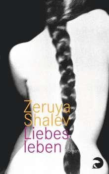 Zeruya Shalev: Liebesleben, Buch