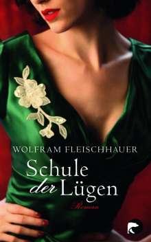 Wolfram Fleischhauer: Schule der Lügen, Buch
