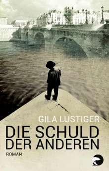 Gila Lustiger: Die Schuld der anderen, Buch