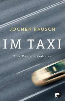 Jochen Rausch: Im Taxi, Buch