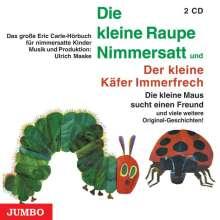 Eric Carle: Die kleine Raupe Nimmersatt / Der kleine Käfer Immerfrech. 2 CDs, CD