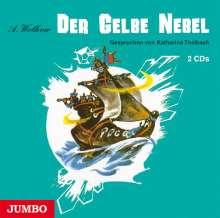 Alexander Wolkow: Der gelbe Nebel, 2 CDs