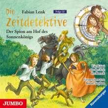 Fabian Lenk: Die Zeitdetektive 32. Der Spion am Hof des Sonnenkönigs, CD