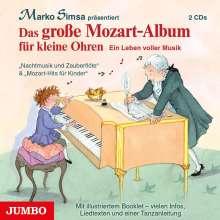 Marko Simsa: Das große Mozart-Album für kleine Ohren, 2 CDs